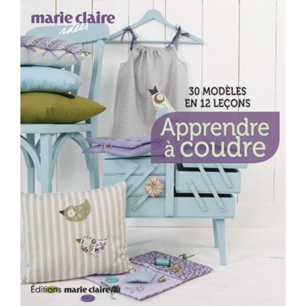 livres apprendre coudre marie claire les cousettes de marinette. Black Bedroom Furniture Sets. Home Design Ideas